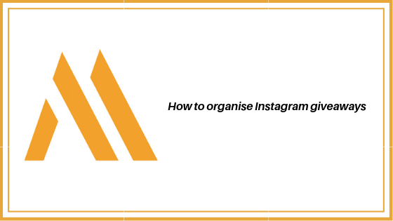 How to organise an Instagram giveaway to increase awareness, followers and reviews